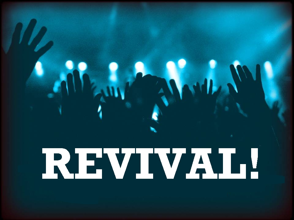 About Revival Part 1 | angelcasiano.com